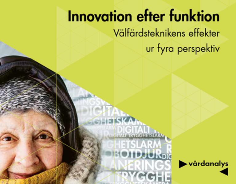 Rapporten Innovation efter funktion rapporten från Vårdanalys