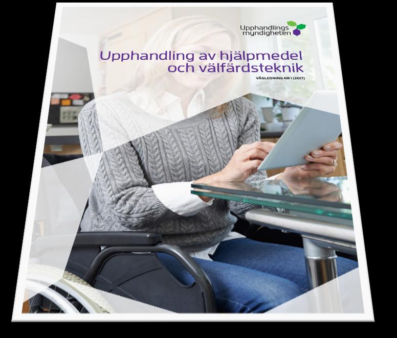 UHMs vägledning Upphandling av hjälpmedel och välfärdsteknik