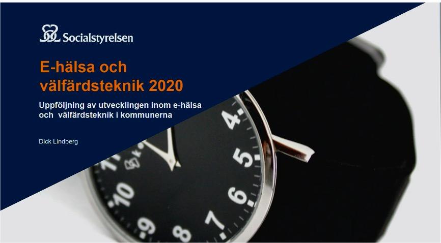 Resultatet av socialstyrelsens enkät  E-hälsa och välfärdsteknik i kommunerna 2020