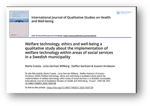 Artikelns första sida. Welfare technology, ethics and well-being a qualitative study about the implementation of welfare technology within areas of social services in a Swedish municipality