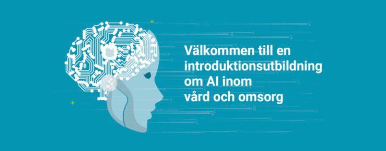 Välkommen till: AI i vård och omsorg – En digital introduktionsutbildning