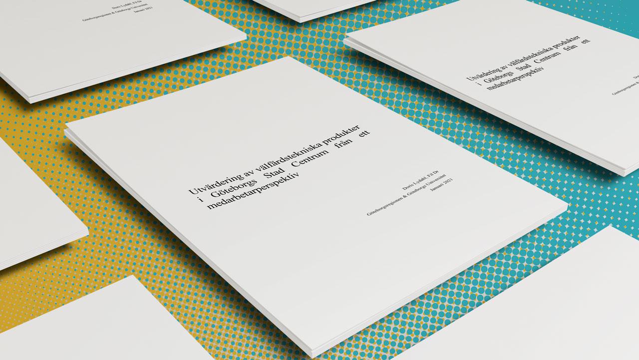 Doris Lydahls rapport. Utvärdering av välfärdstekniska produkter i Göteborgs Stad Centrum från ett medarbetarperspektiv
