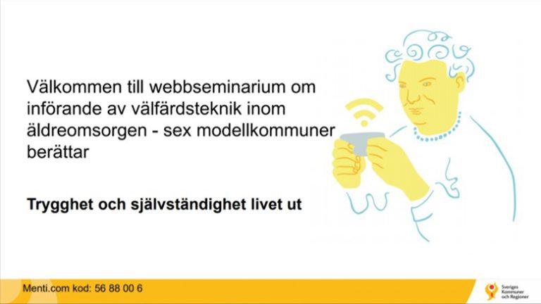 Webbseminarium om införande av välfärdsteknik