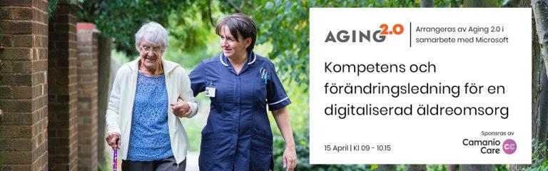 AGING 2.0 Kompetens och förändringsledning för en digitaliserad äldreomsorg