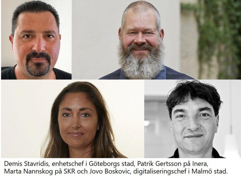 Demis Stavridis, enhetschef i Göteborgs stad, Patrik Gertsson på Inera, Marta Nannskog på SKR och Jovo Boskovic, digitaliseringschef i Malmö stad.