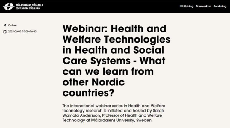 Webinar: Health and Welfare Technologies in Health and Social Care Systems - What can we learn from other Nordic countries?