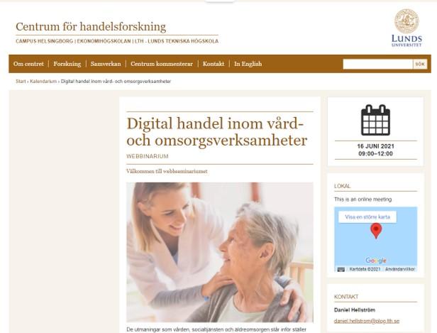 Digital handel inom vård- och omsorgsverksamheter. Centrum för handelsforskning. Lunds universitet