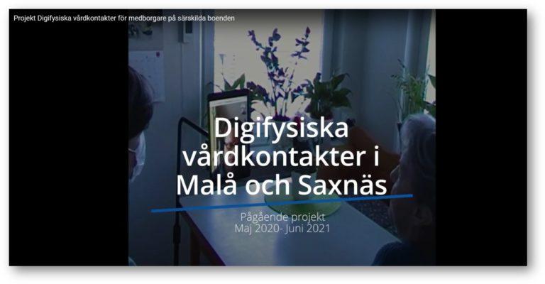 Digifysiska vårdkontakter i Malå och Saxnäs