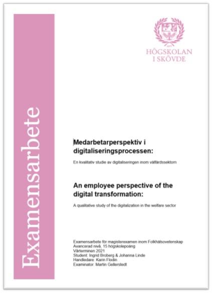 Medarbetarperspektiv i digitaliseringsprocessen: En kvalitativ studie av digitaliseringen inom välfärdssektorn