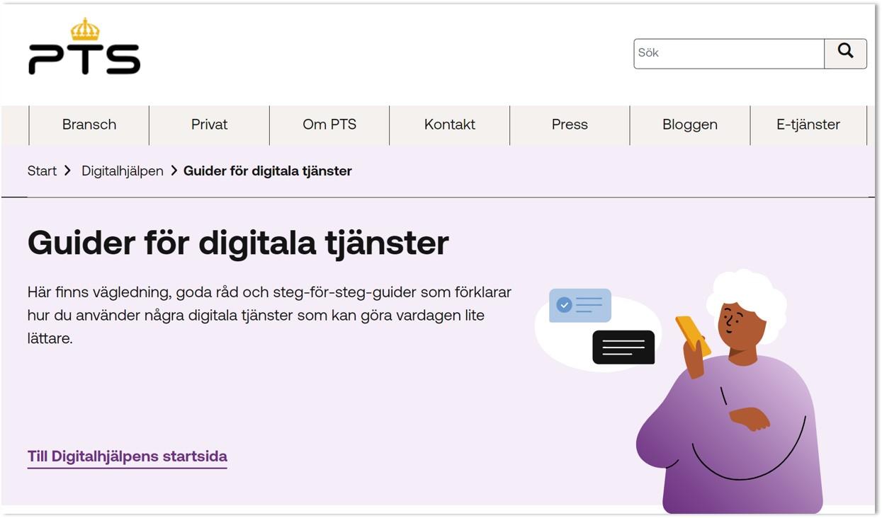 Guider för digitala tjänster Här finns vägledning, goda råd och steg-för-steg-guider som förklarar hur du använder några digitala tjänster som kan göra vardagen lite lättare.